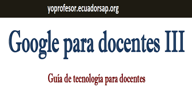 Google para Docentes III