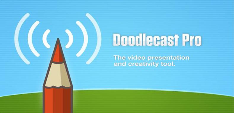 Doodlecast Pro – actualmente gratuito