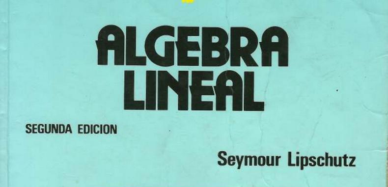 Algebra Lineal 2ª Edición (Descarga Gratuita)