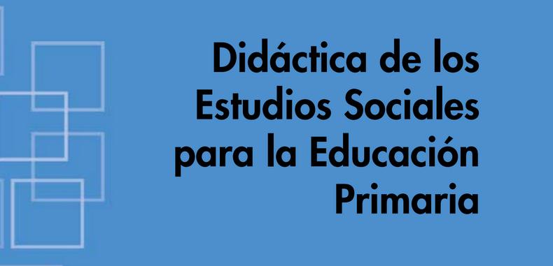 Didáctica de los Estudios Sociales para la Educación Primaria (Descarga Gratuita)