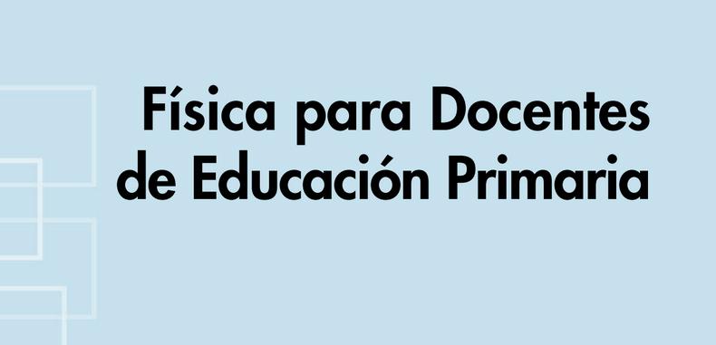 Física para Docentes de Educación Primaria (Descarga Gratuita)