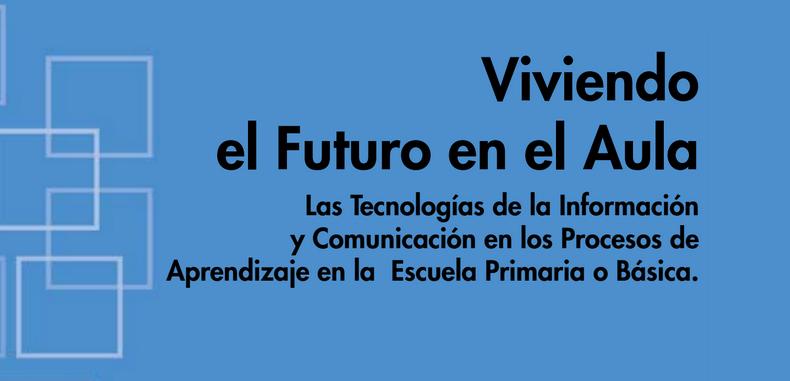 Viviendo el Futuro en el Aula (Descarga Gratuita)