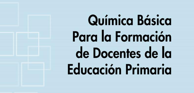 Química Básica para la formación de docentes de la Educación Primaria (Descarga Gratuita)