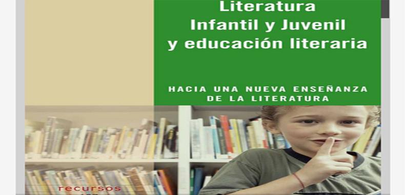 Literatura Infantil y Juvenil y educacion literaria (Descarga Gratuita)