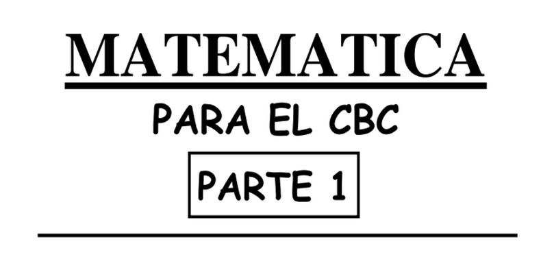 Matemática para el ciclo básico común – parte 1 funciones (Descarga Gratuita)