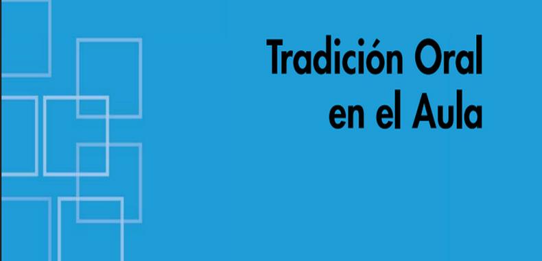 Tradicion Oral en el Aula (Descarga Gratuita)