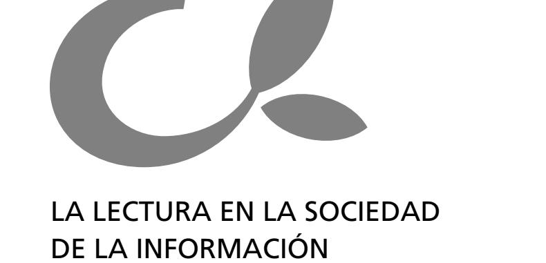 La Lectura en la Sociedad de la Información (Descarga Gratuita)