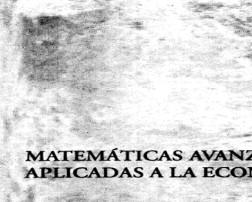 matematicas_avanzadas_aplicadas_a_la_economia copia