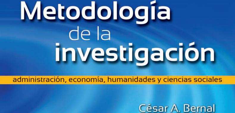 Metodología de la Investigación por Cesar Bernal (Descarga Gratuita)