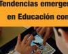 tendencias_emergentes_en_educacion_con_tic_ESPIRAL_ copia