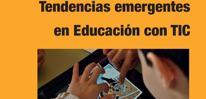 Tendencias Emergentes en Educación con TIC (Descarga Gratuita)
