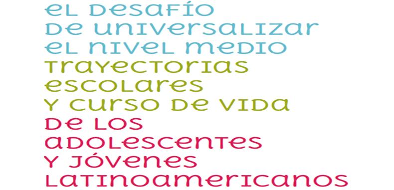 Trayectorias Escolares y curso de vida de los Adolescentes y Jóvenes Latinoamericanos en PDF