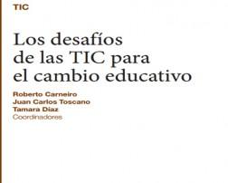 los desafios de las TIC para el cambio educativo