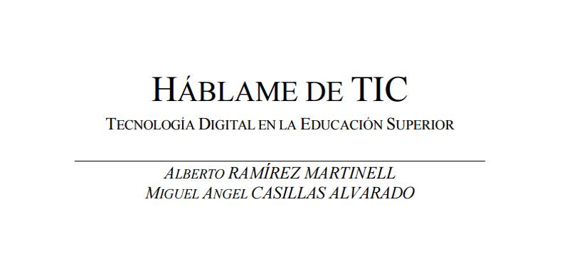 HÁBLAME DE TIC – Tecnología Digital en la Educación Superior en PDF