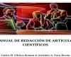 Manual de Redacción de Artículos Científicos que busca ser el soporte práctico para todos los docentes, editado por profesores de la Universidad de San Martín de Porres, para quienes se inician en la redacción de artículos científicos.
