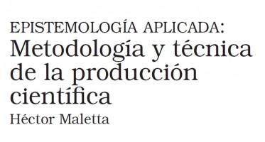 Este libro editado por Héctor Maletta se originó en la docencia, en cursos para alumnos de postgrado sobre metodología de la ciencia, generalmente en Ciencias Sociales, a partir de los últimos años noventa. Comenzó con el Seminario de Métodos de Investigación en los programas de Doctorado de la Facultad de Ciencias Sociales de la Universidad del Salvador, en Buenos Aires.