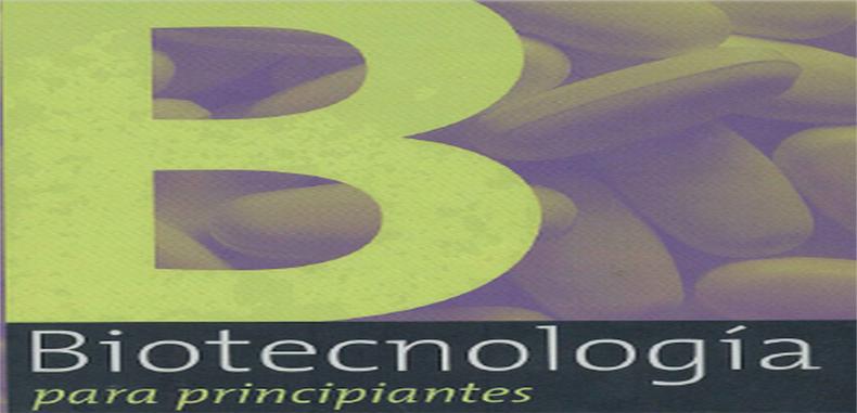 Biotecnologia Para Principiantes (Descarga gratuita)