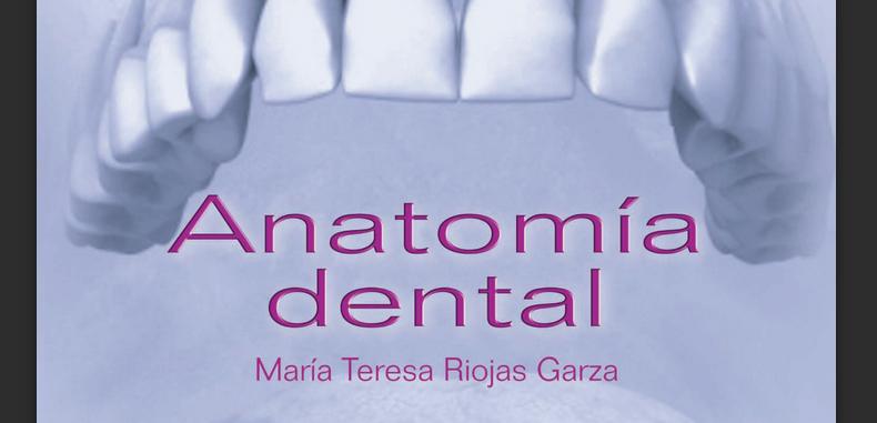 Anatomía Dental para estudiantes del primer año de la carrera de ...