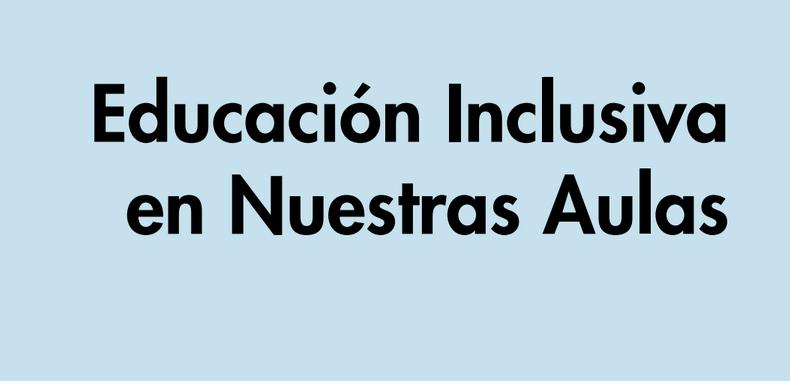 Educación Inclusiva en Nuestras Aulas (Descarga Gratuita)