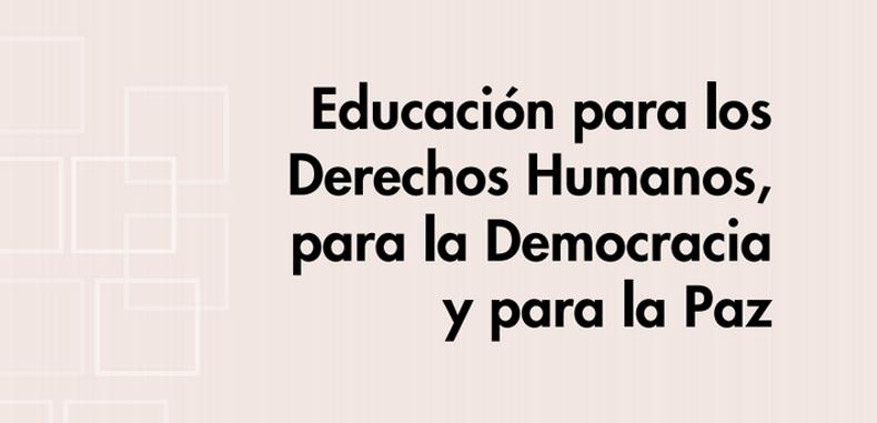 Educación para los Derechos Humanos, para la Democracia y para la Paz (Descarga Gratuita)