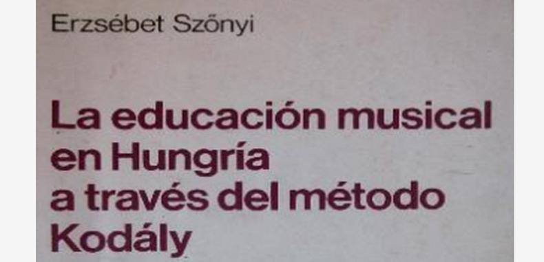La Educación Musical En Hungría A Través Del Método Kodaly (Descarga Gratuita)