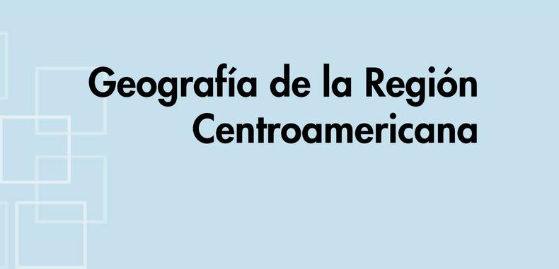 Geografía de la Región Centroamericana (Descarga Gratuita)
