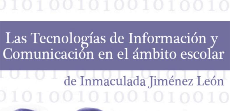 Las Tecnologias de Información y Comunicación en el ámbito escolar (Descarga Gratuita)