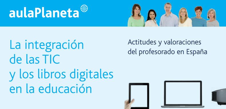 La integración de las TIC y los libros digitales en la educación (Descarga Gratuita)