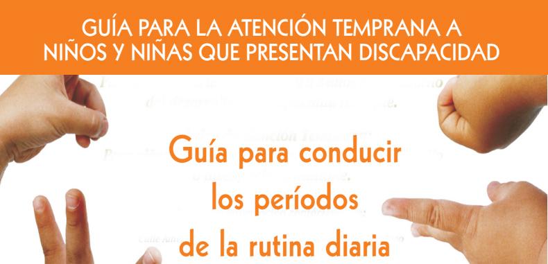 Guia para la atencion temprana a niños y niñas que presentan discapacidad (Descarga Gratuita)