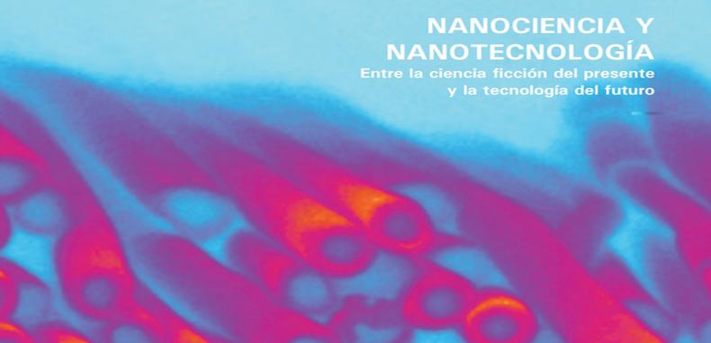 Nanociencia y Nanotecnologia (Descarga gratuita)