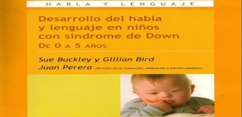 Desarrollo del habla y lenguaje en niños con Síndrome de Down de 0 a 5 años (Descarga Gratuita)