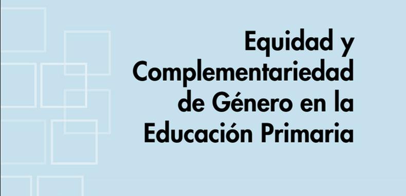 Equidad y Complementariedad de Genero en la Educación Primaria (Descarga Gratuita)
