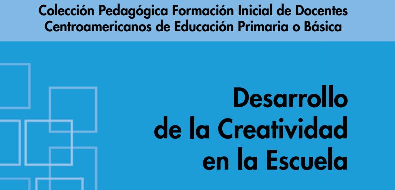 Desarrollo de la Creatividad en la Escuela (Descarga Gratuita)