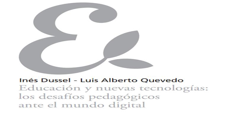 Educación y nuevas tecnologías: los desafíos pedagógicos ante el mundo digital en PDF