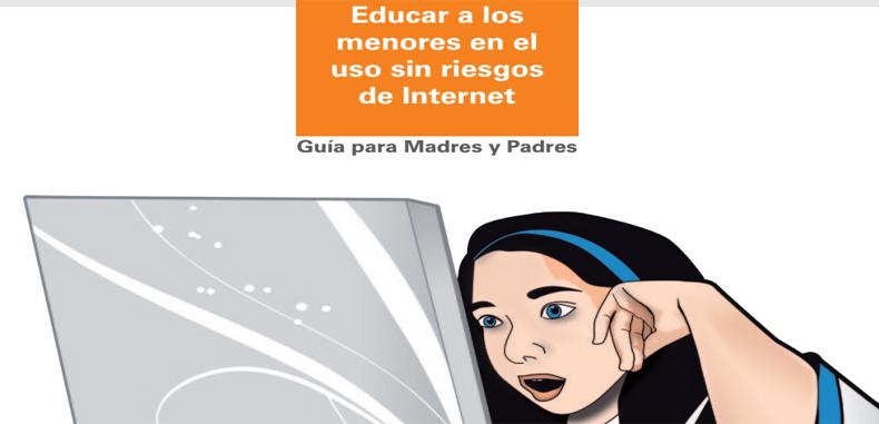 Educar a los menores en el uso sin riesgos de Internet – Guía en PDF