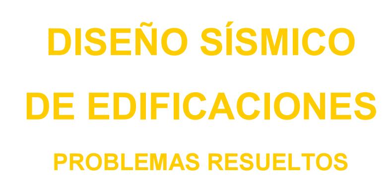 DISEÑO SÍSMICO DE EDIFICACIONES (problemas resueltos) en PDF