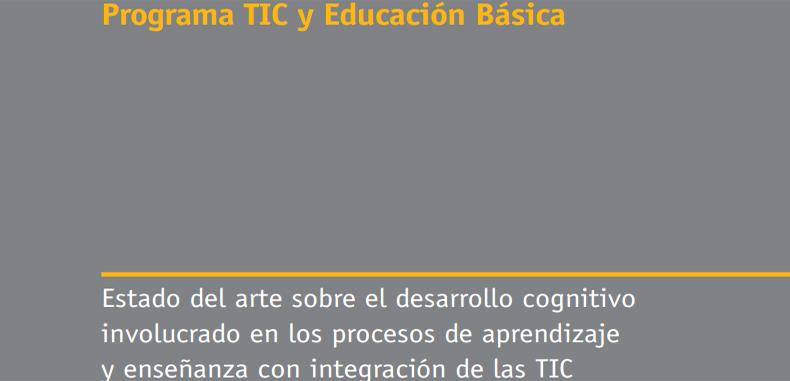 Estado del arte sobre el desarrollo cognitivo involucrado en los procesos de aprendizaje y enseñanza con integración de las TIC en PDF