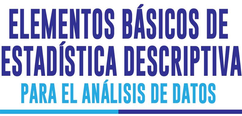 Elementos básicos de estadística descriptiva para el análisis de datos en PDF
