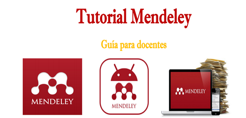 Tutorial de Mendeley – Guía para docentes y estudiantes en pdf