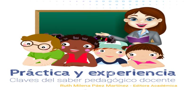 Practica y experiencia; Claves del saber pedagógico docente – PDF