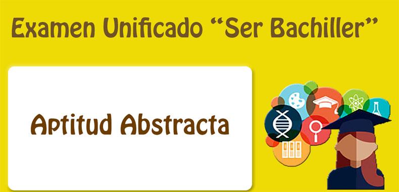 """Material descargable en pdf para el campo de Aptitud Abstracta del programa """"Ser Bachiller"""""""