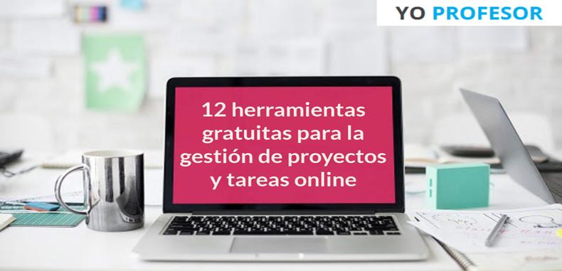 12 herramientas gratuitas para la gestión de proyectos y tareas online