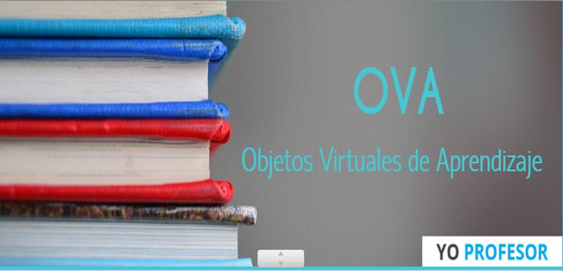Desarrollo de los objetos virtuales de aprendizaje como estrategia para una mejora en la enseñanza de los estudiantes.