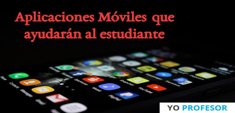 Aplicaciones móviles que ayudarán al estudiante
