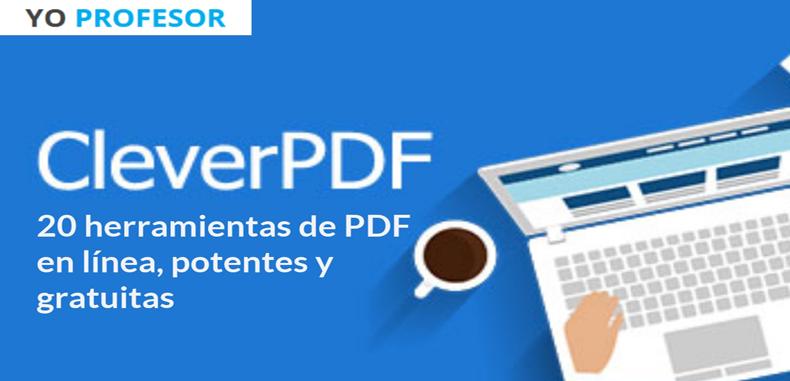 Clever PDF, 20 herramientas de PDF en línea, potentes y gratuitas.