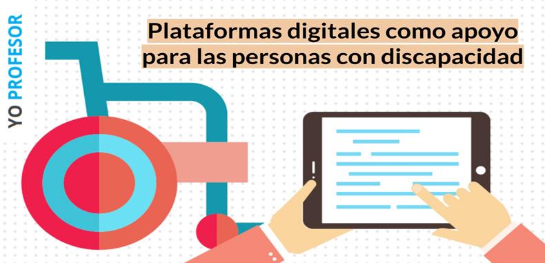 Plataformas digitales como apoyo para las personas con discapacidad.