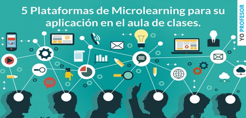 5 Plataformas de microlearning para su aplicación en el aula de clases.