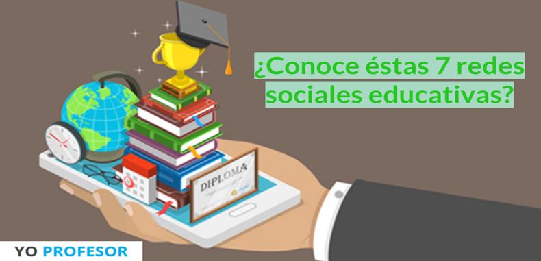 ¿Conoce éstas 7 redes sociales educativas?