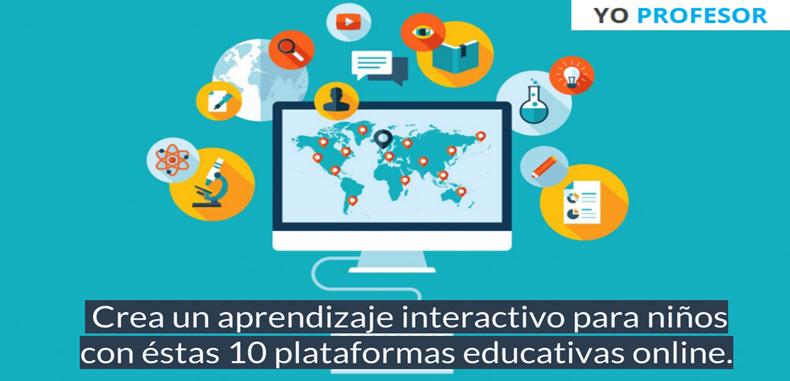 Crea un aprendizaje interactivo para niños con estas 10 plataformas educativas online.