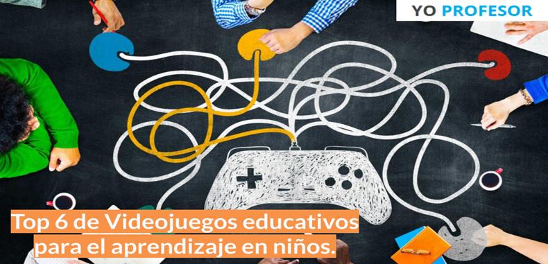 Top 6 de videojuegos educativos para el aprendizaje en niños.